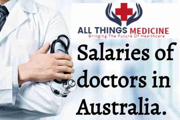 Basic salaries of doctors in Australia