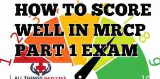 how to score well in MRCP part 1