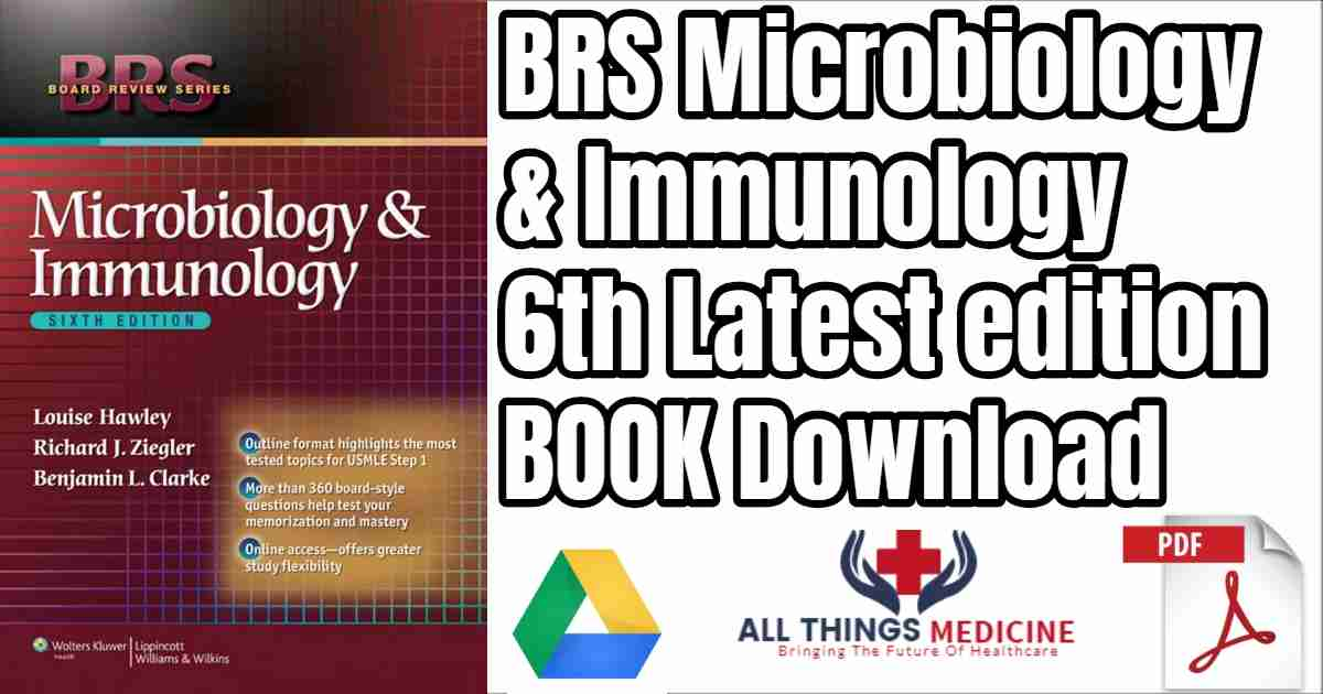 BRS Microbiology and Immunology 6th Latest edition Free Book