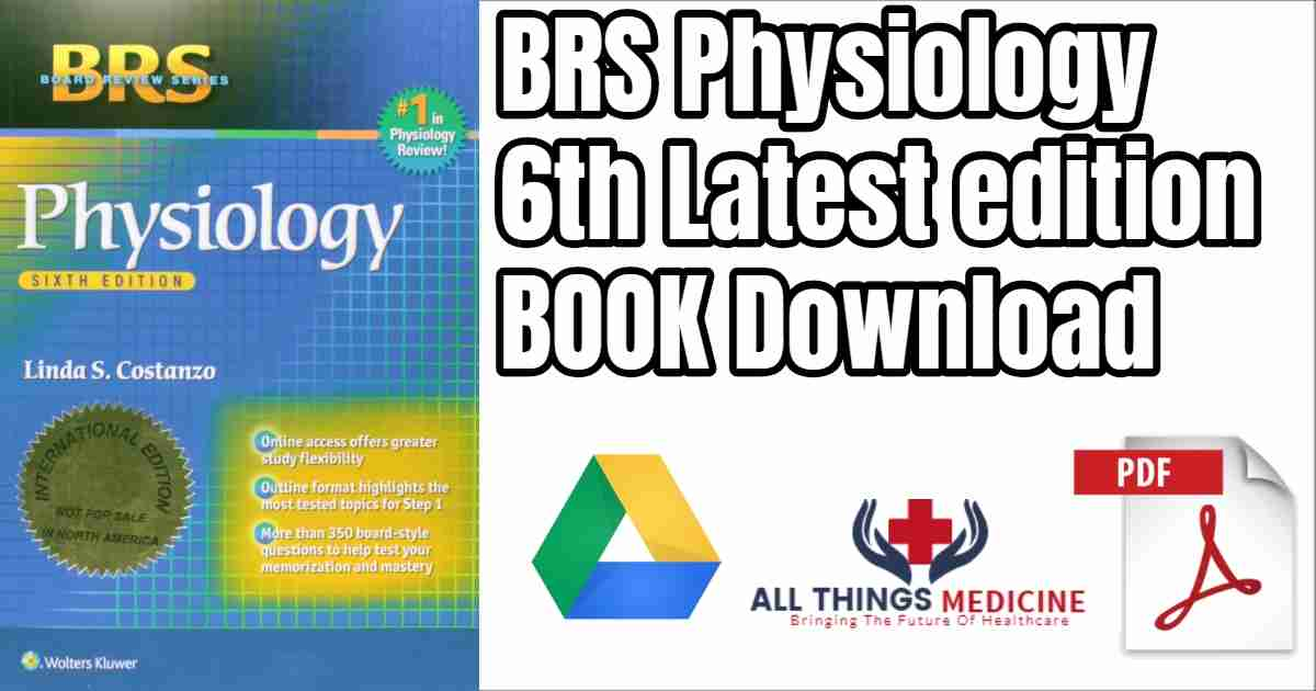 Brs Physiology Board Review Series 6th Latest Edition Free Book
