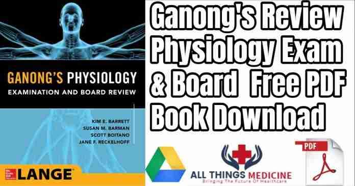 Ganong's Physiology