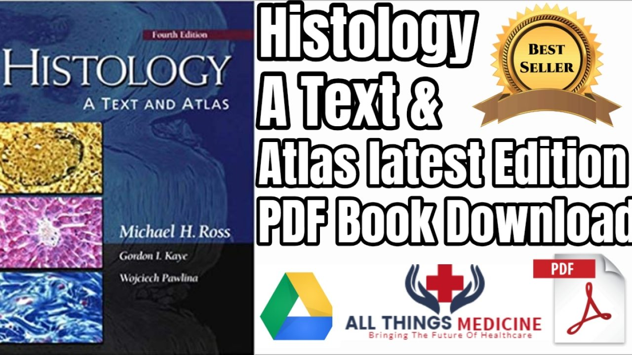 Histology a Text and Atlas PDF Latest Edition Ebook Download