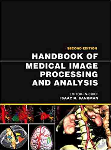 handbook of medical image processing and analysis
