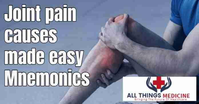 joint pain mnemonics