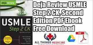 Deja Review USMLE step 2 ck