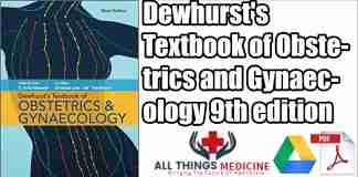 Dewhurst's textbook of obstetrics and gynaecology youtube.