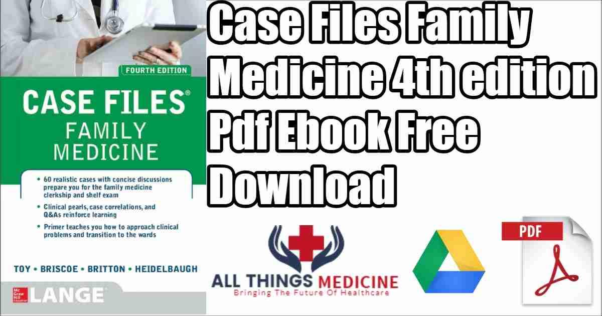 Case Files Family Medicine Pdf 4th edition Free Ebook Download