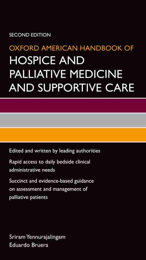 Oxford American Handbook of Hospice and Palliative Medicine and Supportive Care PDF 2nd Edition