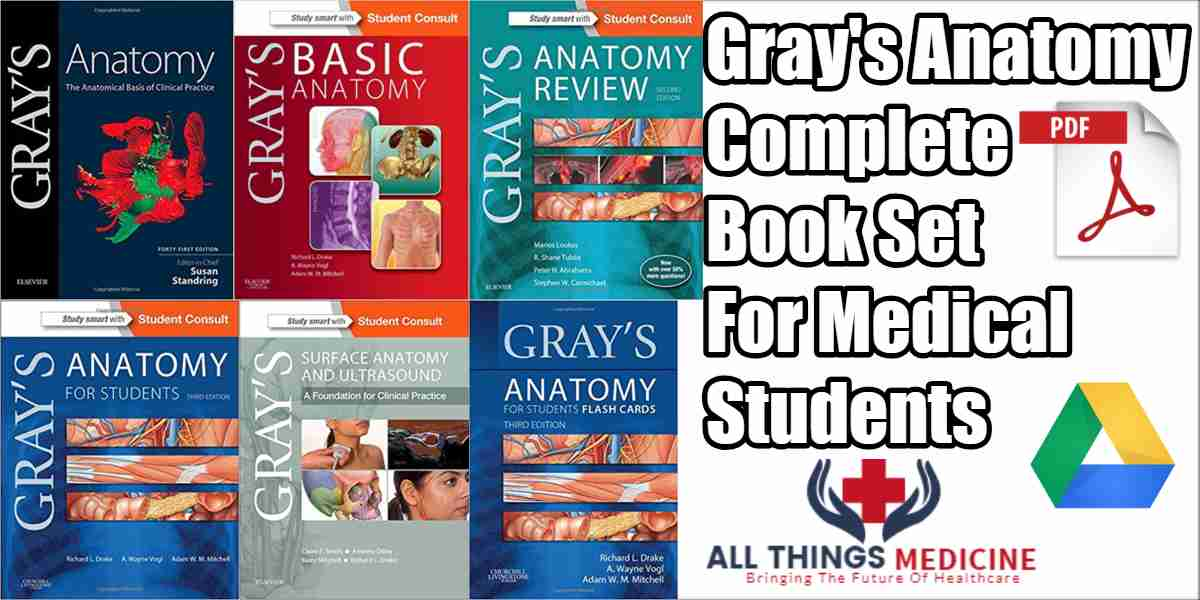 Grays Anatomy Complete Book Set Pdf Free Download
