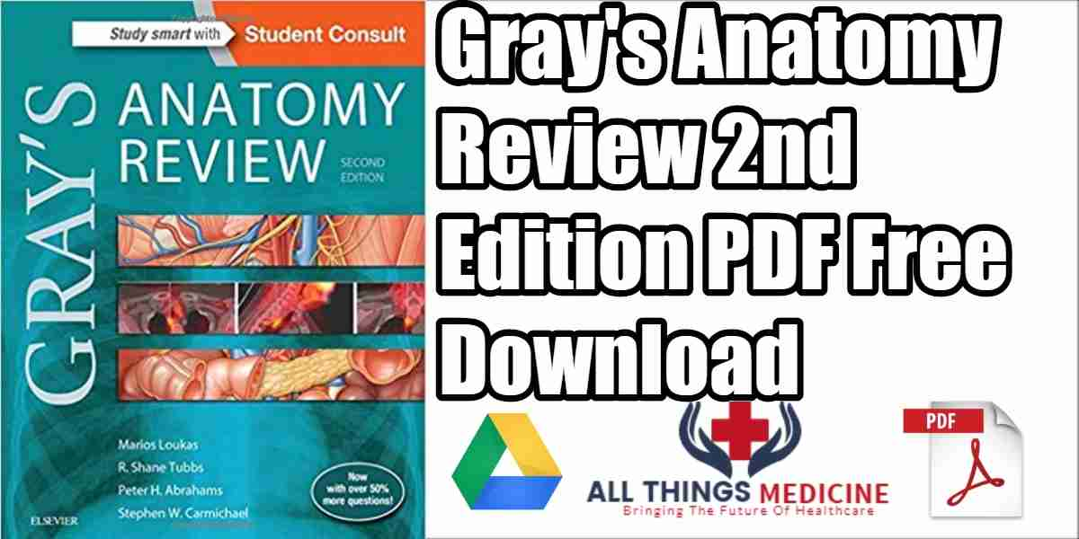 Grays Anatomy Review Pdf 2nd Edition Free Download Ebook