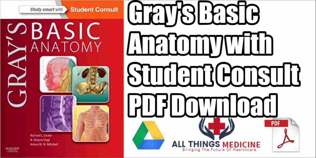 Grays Basic Anatomy Pdf With Student Consult Free Download