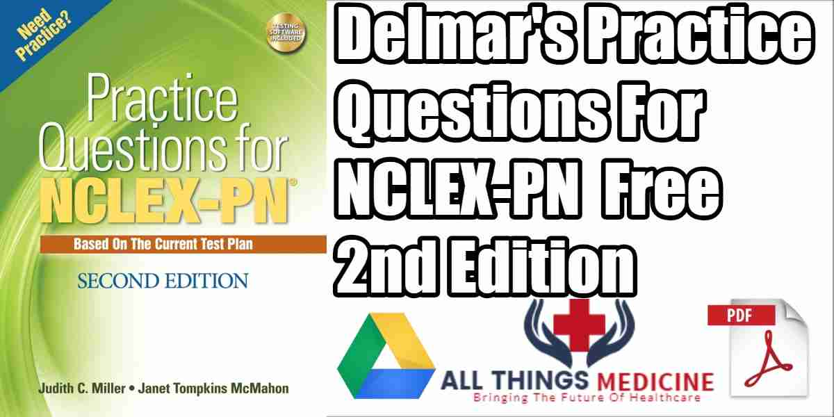 Delmar S Practice Questions For NCLEX PN PDF 2nd Edition Free