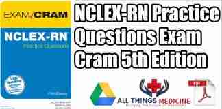 nclex-rn-practice-questions-exam-cram-5th-edition-pdf