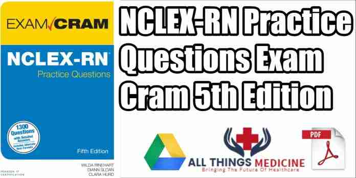NCLEX RN Practice Questions Exam Cram 5th Edition PDF Free