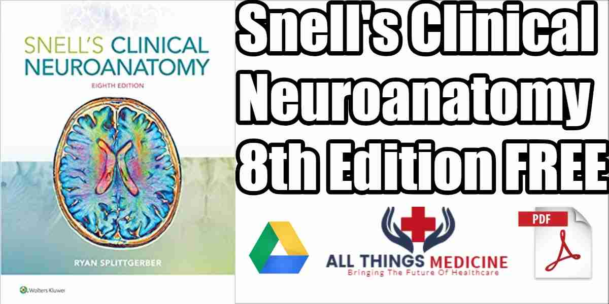 Snells Clinical Neuroanatomy 8th Edition Pdf Free Download Direct