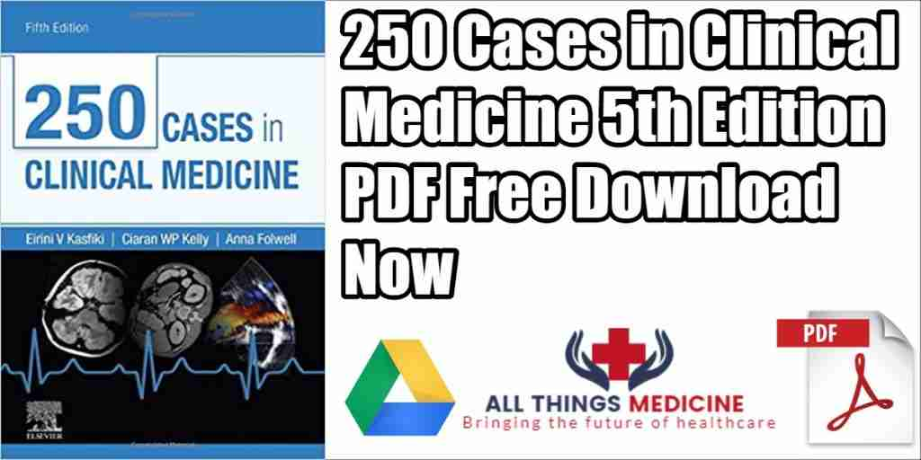 250-cases-in-clinical-medicine-4th-edition-pdf
