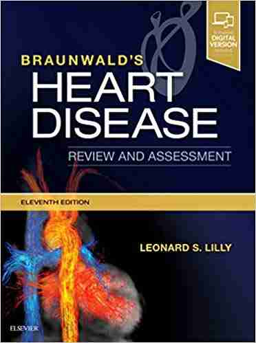 braunwald's-heart-disease-review-and-assessment-11th-edition-pdf