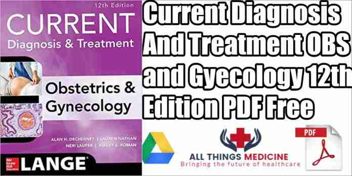 current-diagnosis-and-treatment-obstetrics-and-gynecology-12th-edition-pdf